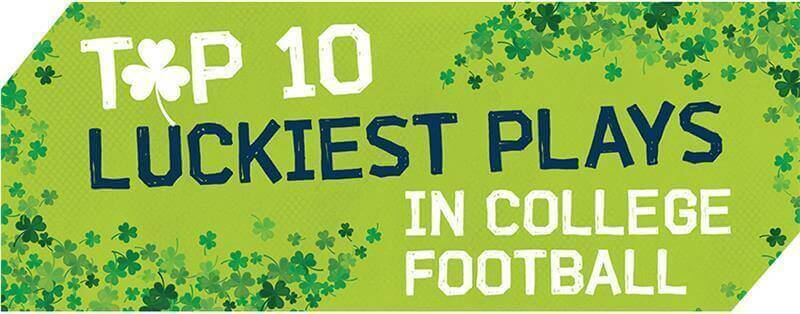 Top 10 Luckiest Plays in College Football